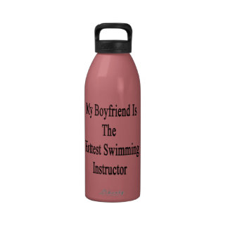 My Boyfriend Is The Hottest Swimming Instructor Reusable Water Bottle