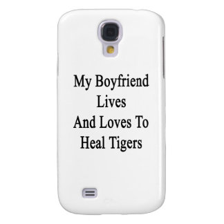 My Boyfriend Lives And Loves To Heal Tigers Samsung Galaxy S4 Cases