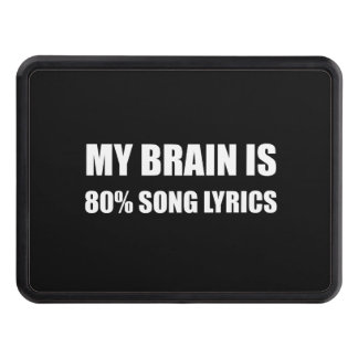 My Brain Is 80 Percent Song Lyrics Trailer Hitch Cover