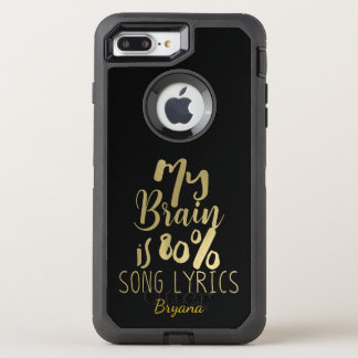 My Brain is 80% Song Lyrics Gold Personalized OtterBox Defender iPhone 7 Plus Case