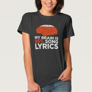 My brain is 85% song lyrics tee shirts