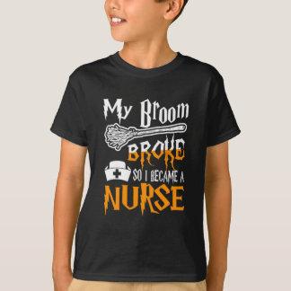 My Broom Broke So I Became A Nurse Halloween tee