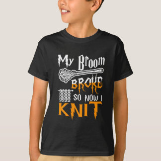 My Broom Broke So Now I Knit Halloween Shirt