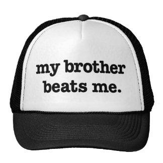 MY BROTHER BEATS ME TRUCKER HAT