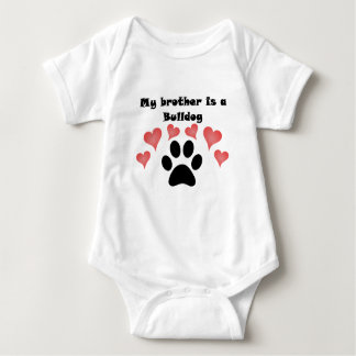 My Brother Is A Bulldog Baby Bodysuit