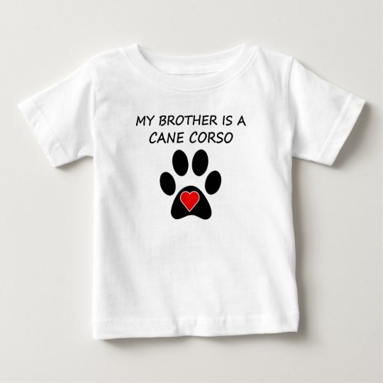My Brother Is A Cane Corso Baby T-Shirt