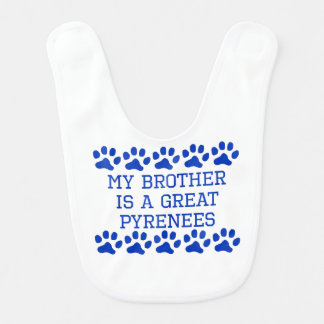 My Brother Is A Great Pyrenees Bib