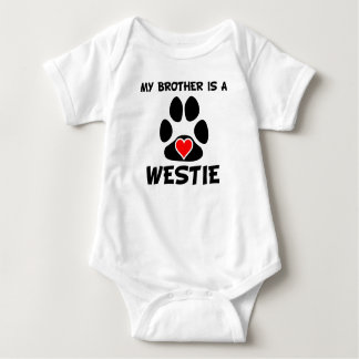 My Brother Is A Westie Baby Bodysuit