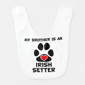 My Brother Is An Irish Setter Bib