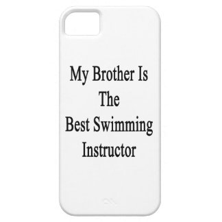 My Brother Is The Best Swimming Instructor iPhone 5/5S Cases