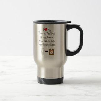 My Brussels Griffon Loves Peanut Butter Travel Mug