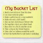 My Bucket List Mousepads