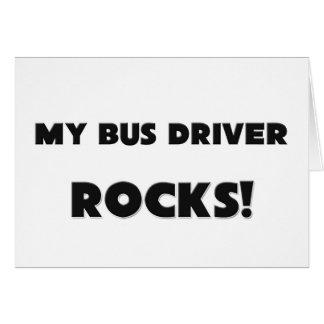 MY Bus Driver ROCKS! Greeting Card