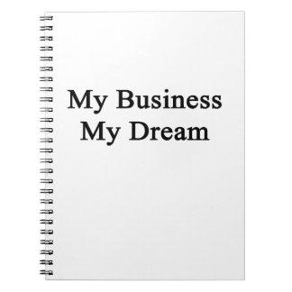 My Business My Dream Spiral Notebook