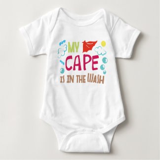 My Cape is In the Wash Baby Bodysuit