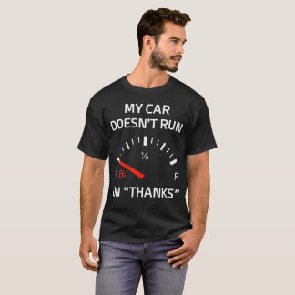 "My Car Doesn't Run on ""Thanks"" Empty Gas Tank"
