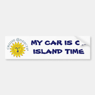 MY CAR IS ON ISLAND TIME BUMPER STICKER