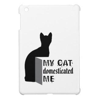 My cat Domesticated me iPad Mini Case