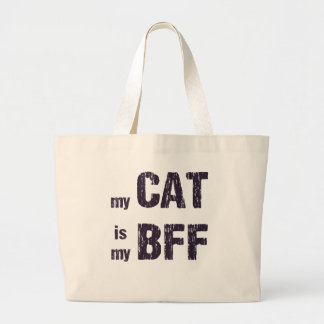 My Cat is My BFF Large Tote Bag