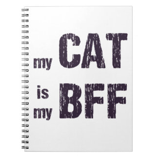 My Cat is My BFF Notebooks