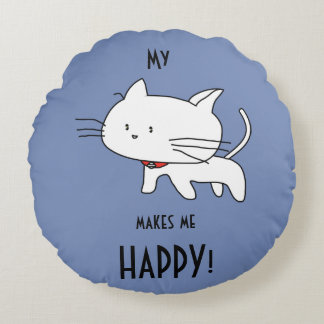 My CAT makes me HAPPY Cute Kitty Cat Pillow