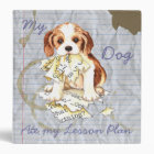 My Cavalier Ate My Lesson Plan 3 Ring Binder