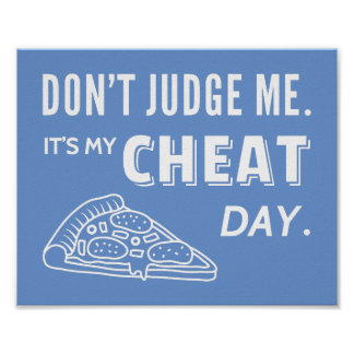 My Cheat Day Eat Pizza Diet Humor Poster