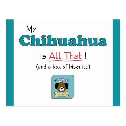 My Chihuahua is All That! Postcards