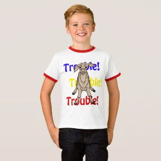 My Child Acts Like a KID - TROUBLE! T-Shirt