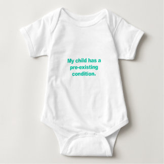 My child has a pre-existing condition baby bodysuit