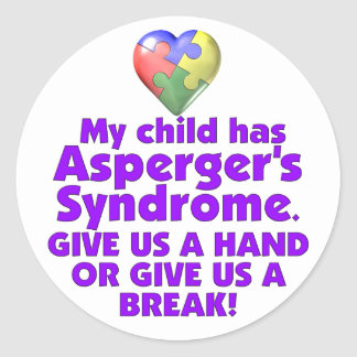 My Child Has Asperger's Classic Round Sticker
