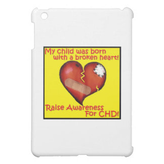 My Child Was Born With A Broken Heart Case For The iPad Mini
