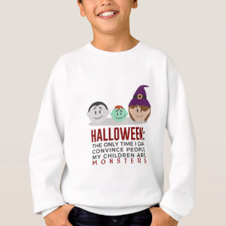 My Children Are Monsters Halloween Design Sweatshirt