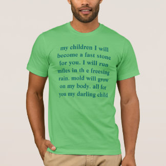 MY CHILDREN I WILL BECOME A FAST STONE FOR YOU T-Shirt
