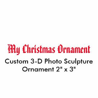 "My Christmas 3D Photo Sculpture Ornament 2"" x 3"""