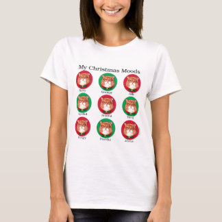 My Christmas Moods T-Shirt