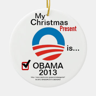 My Christmas Present is Obama 2013 - #5 Obama Logo Round Ceramic Ornament