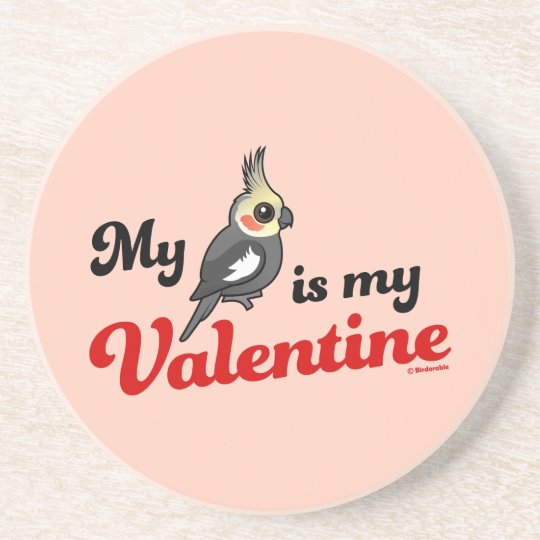 My Cockatiel Is My Valentine Coaster