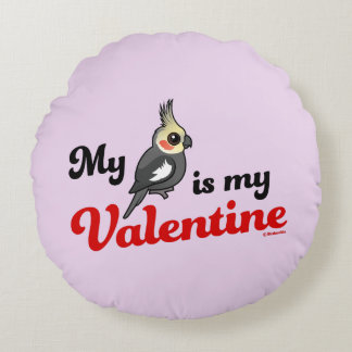 My Cockatiel Is My Valentine Round Pillow