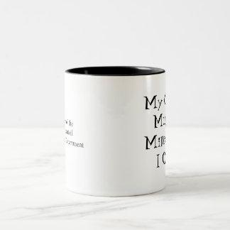 My Coffee Mug of Mine That I Own