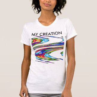 My Colorful Creation T-Shirt