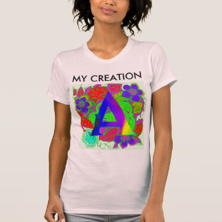My Colorful Happy Colors Creation T-Shirt