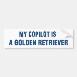 My copilot is a Golden Retriever Bumper Sticker