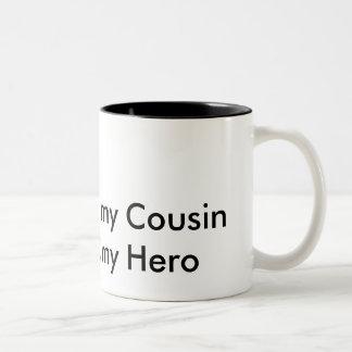 my Cousin my Hero Two-Tone Coffee Mug