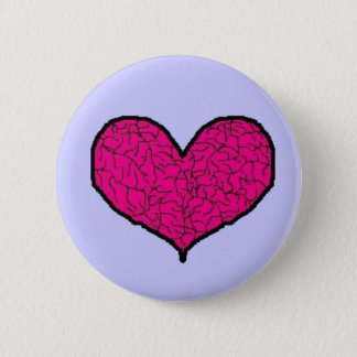 My cracked and broken heart 2 inch round button