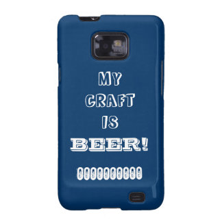 My Craft is Beer Galaxy S2 Cover