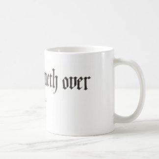 """My cup runneth over"" mug (11 and 15 oz)"