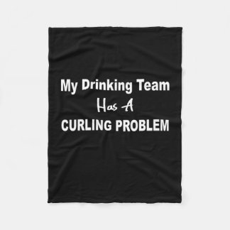 My Curling Team has a Drinking Problem Blanket