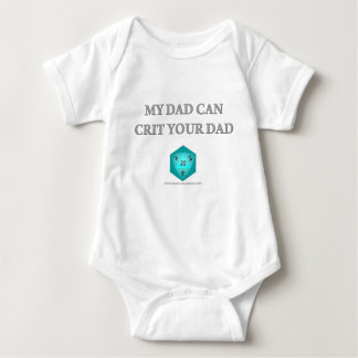 My Dad Can Crit Your Dad Baby Bodysuit