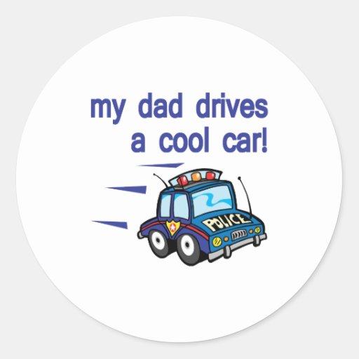 My Dad dirves a cool car Round Sticker